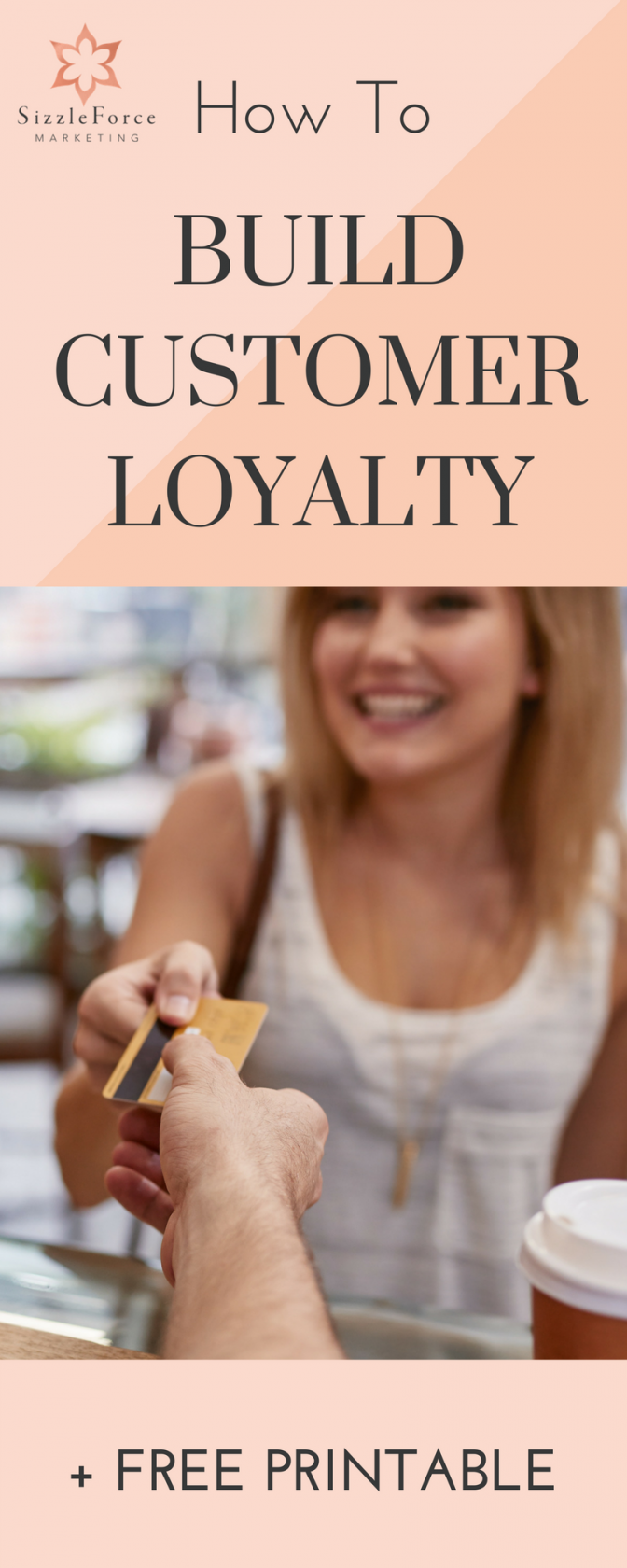 HOW TO BUILD CUSTOMER LOYALTY-3