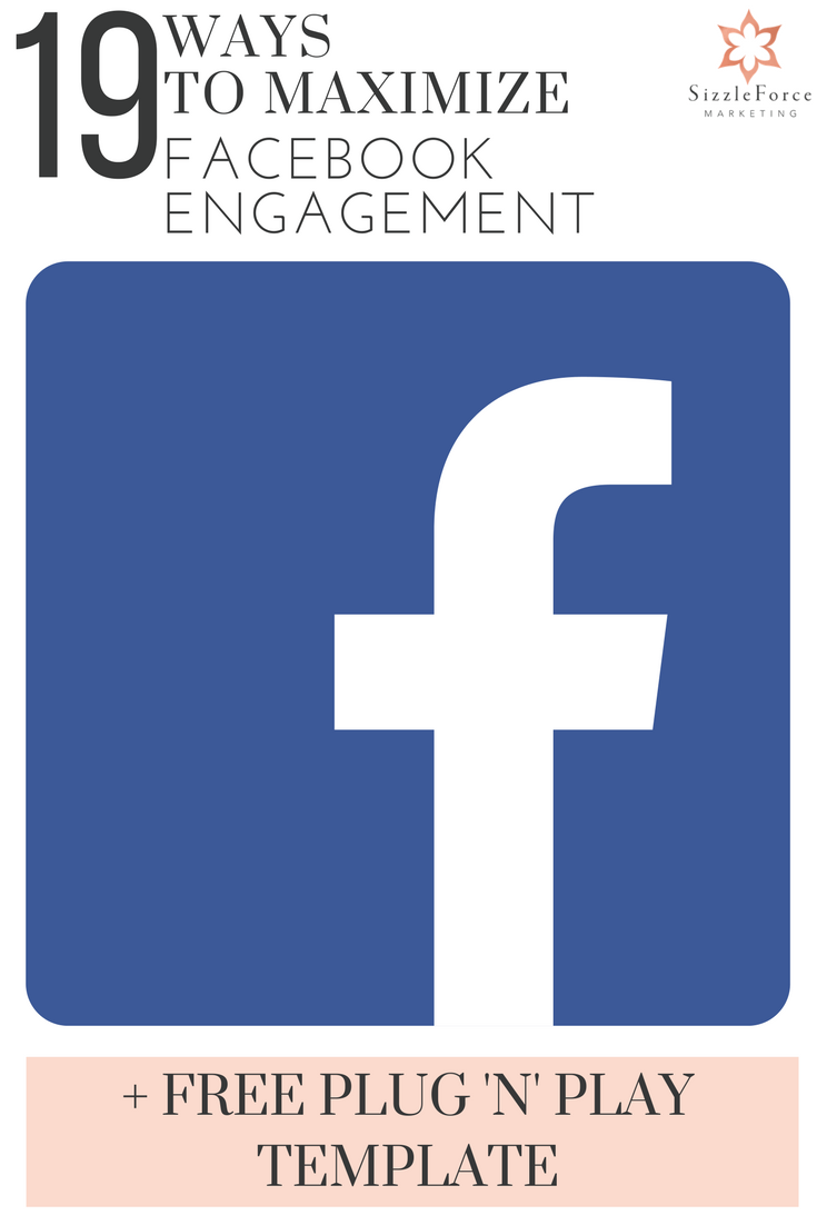 19 Ways To Maximize Facebook Engagement