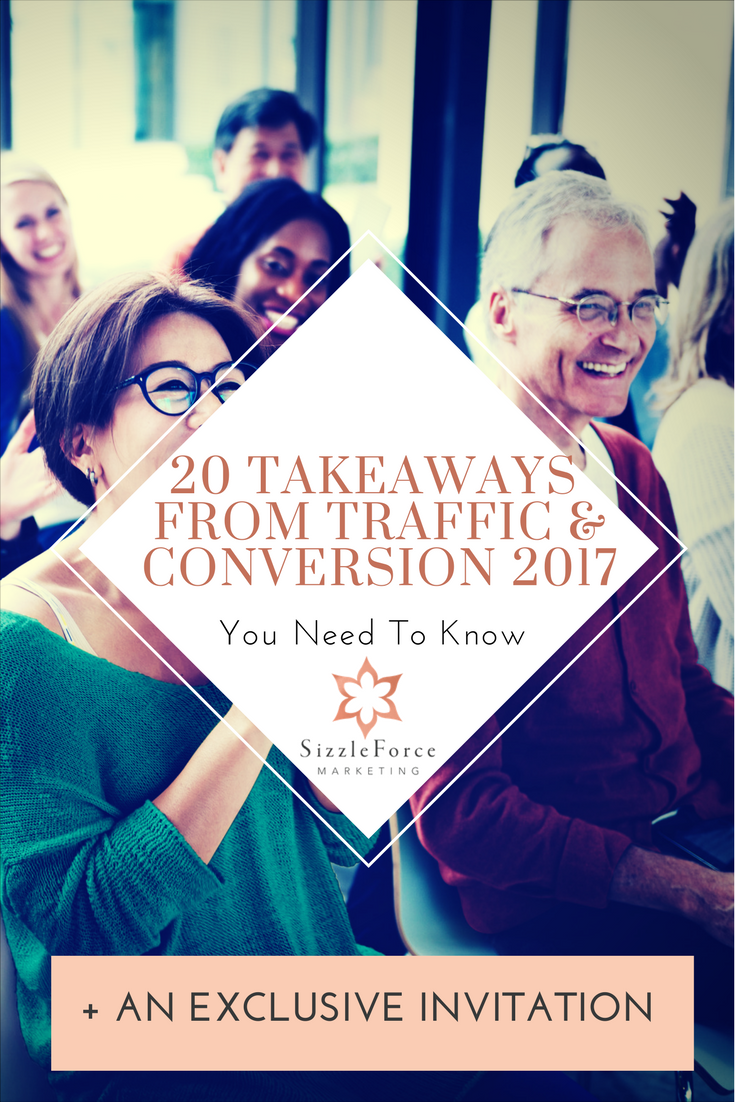 20 Takeaways From Traffic & Conversion 2017