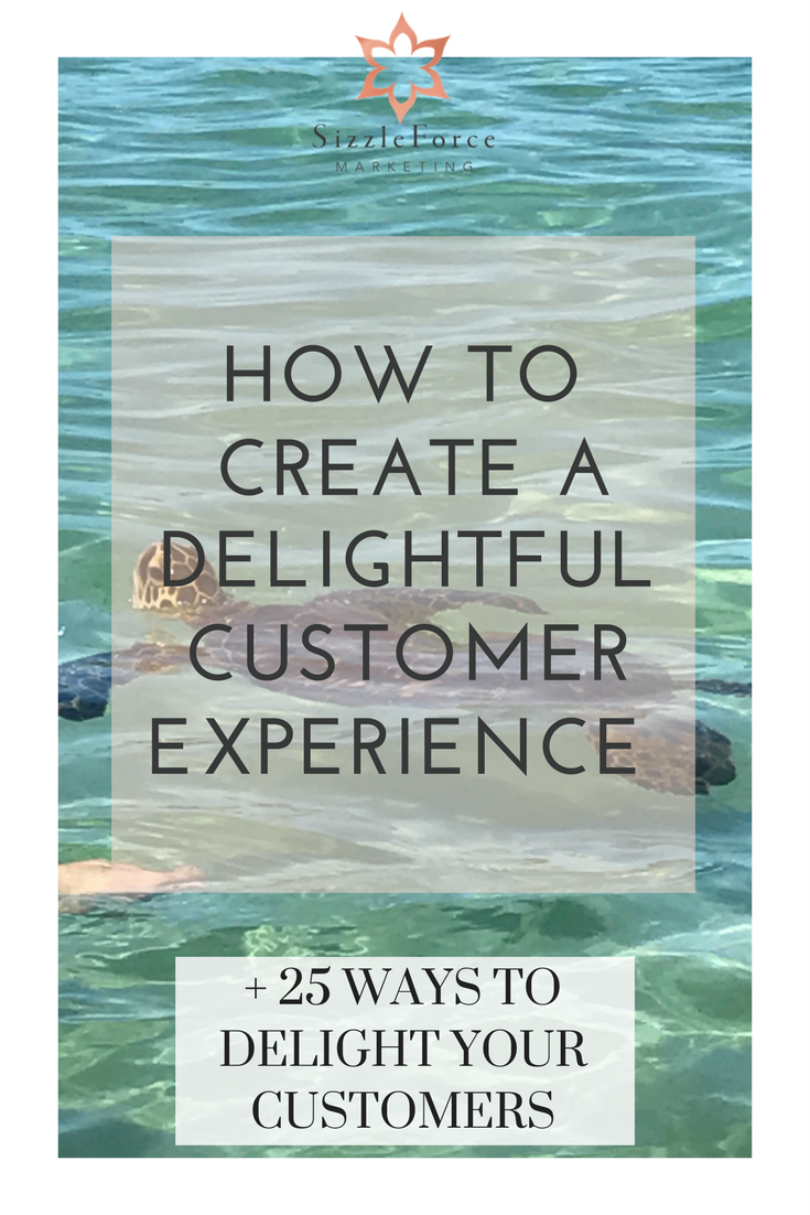 How To Create A Delightful Customer Experience