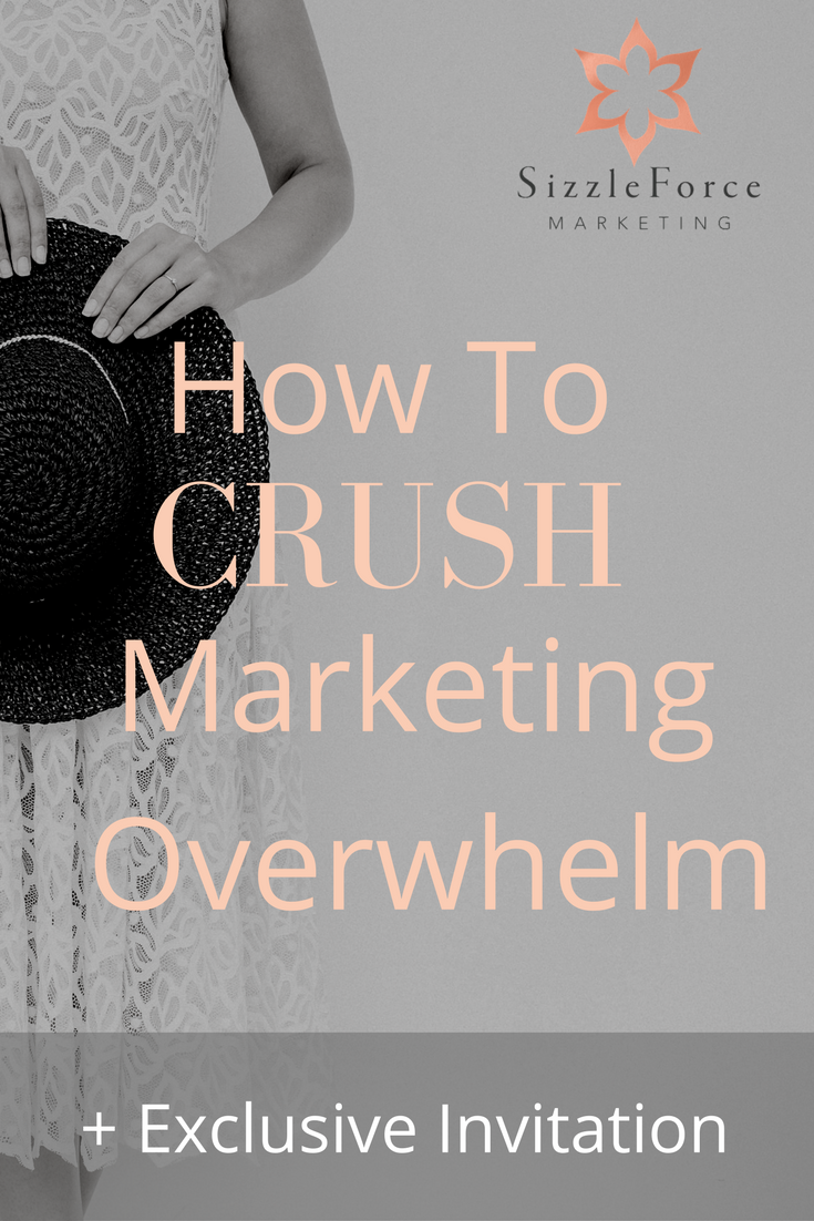 How To Crush Marketing Overwhelm // get on top of marketing