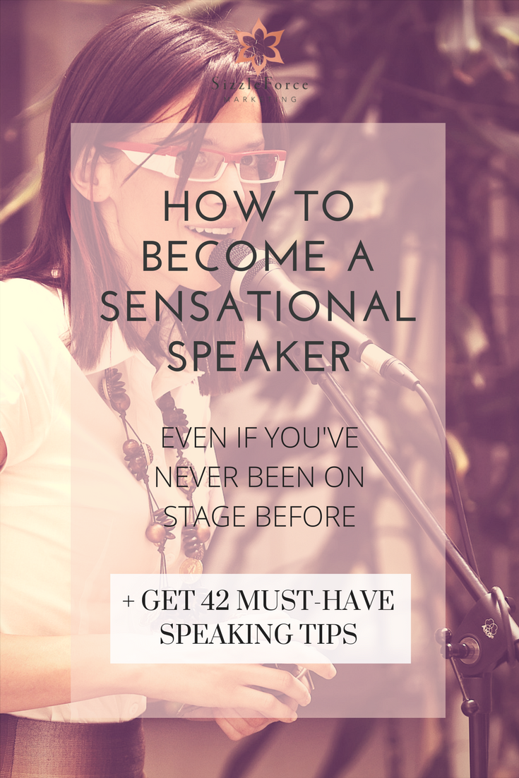 How To Become A Sensational Speaker