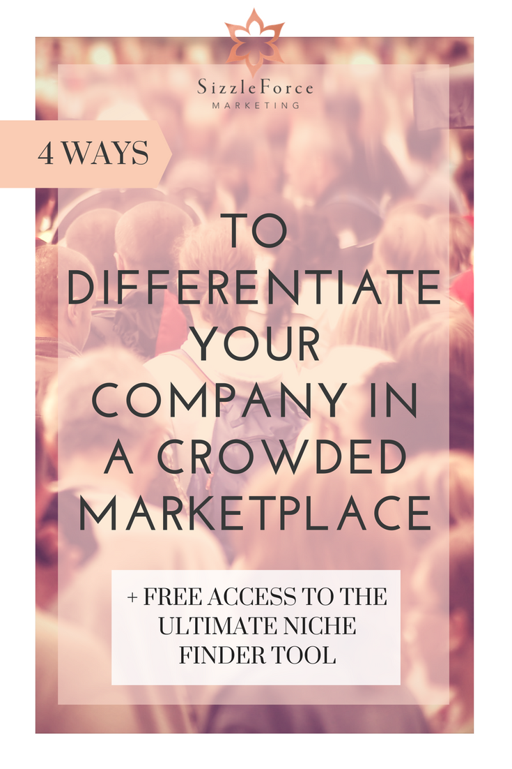 4 Ways To Differentiate Your Company In a Crowded Marketplace-2