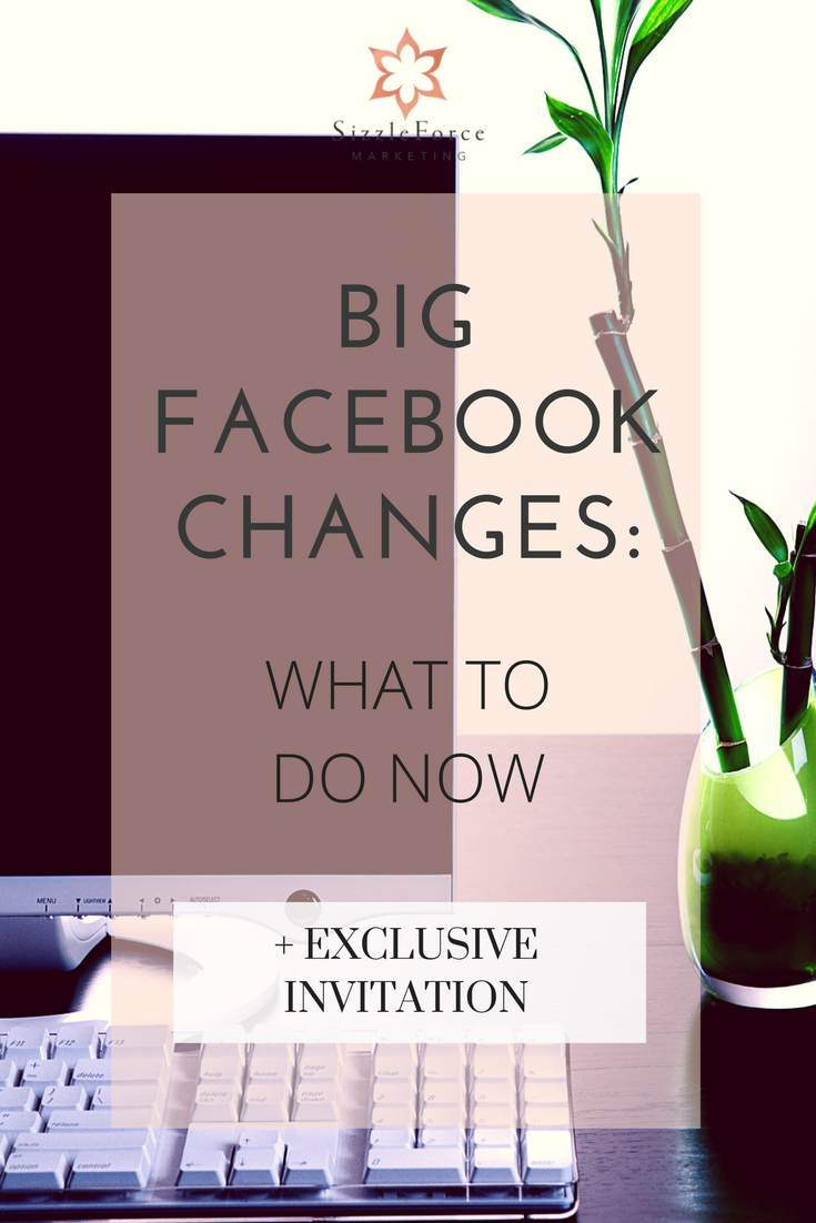 Big Facebook Changes: What to do now