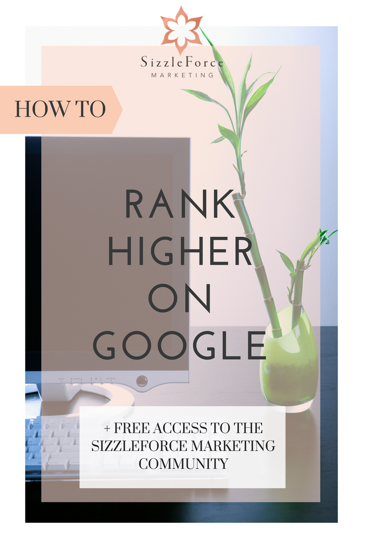 How to improve your search engine rankings, how to rank higher on Google, Get found on Google, SizzleForce Marketing, SizzleForce Marketing Academy