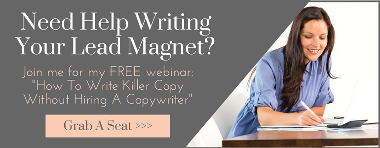 copywriting training, free webinar, write an opt-in, write a lead magnet, create your lead magnet, create your opt-in, create a lead magnet that works